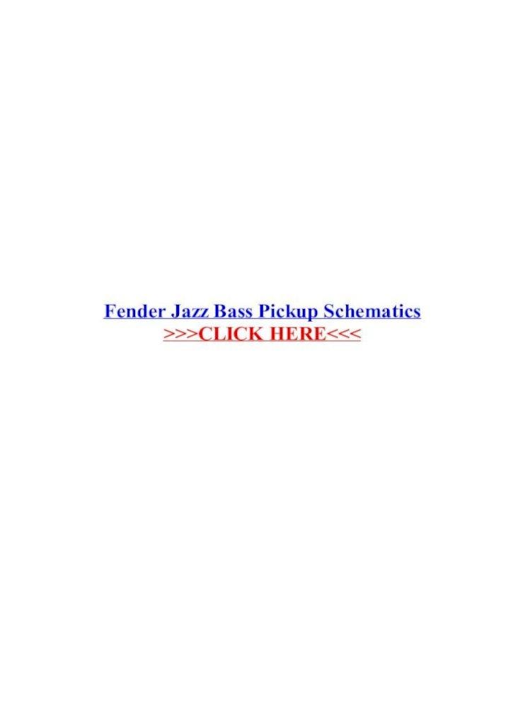 fender jazz bass pickup schematics  fender jazz bass